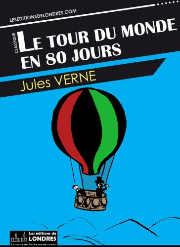 le-tour-du-monde-en-80-jours-french-edition