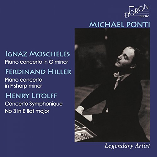 Michael Ponti: Moscheles, Hiller and Litolff