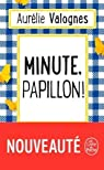 Minute, papillon ! par Valognes