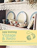 Easy Knitting: Vintage and Retro