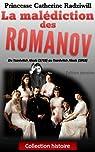 La malédiction des Romanov par Princesse Catherine Radziwill