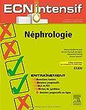 Néphrologie - Dossiers progressifs et questions isolées corrigées