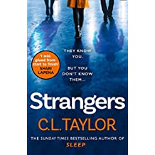 Strangers: From the author of Sunday Times bestsellers and psychological crime thrillers like Sleep comes the most gripping book of 2020