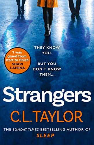 Strangers: the gripping new book from the Sunday Times bestseller by [Taylor, C.L.]