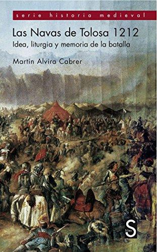 Las Navas De Tolosa 1212 (Serie Historia Medieval) por Martín Alvira Cabrer
