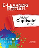 E-Learning Uncovered: Adobe Captivate 2017 (English Edition)