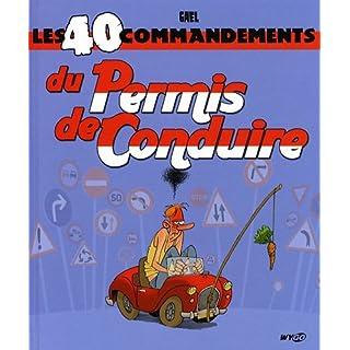 Les 40 commandements du Permis de Conduire