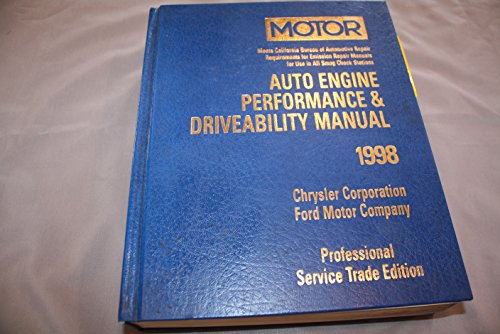 Auto Engine Performance & Drivability Manual 1998: Chrysler Corporation & Ford Motor Company: 2