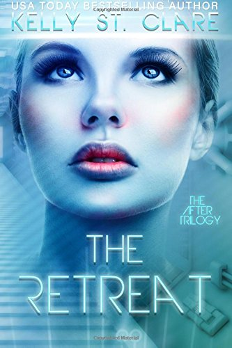 The Retreat: Volume 1 (The After Trilogy)