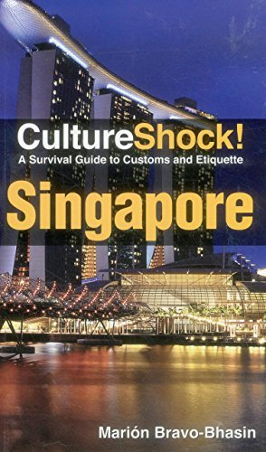 Culture Shock! Singapore: A Survival Guide to Customs and Etiquette by Marion Brav??-Bhasin (2014-09-07)