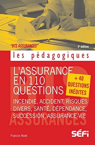 L'assurance en 110 questions: + 40 questions inédites (Les pédagogiques)