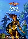 Ámbar y Hierro nº 2/3: La discípula oscura. Volumen 2 (Dragonlance)