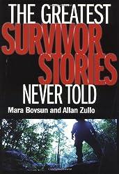 Greatest Survivor Stories Never Told by Allan Zullo (2002-08-02)