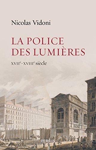 La police des lumières - Nicolas Vidoni (2018) sur Bookys
