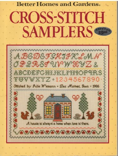 Better Homes And Gardens Cross Stitch (Better Homes and Gardens Cross-Stitch Samplers)