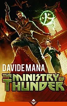 The Ministry of Thunder (English Edition) di [Mana, Davide]