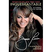Inquebrantable: Mi Historia, A Mi Manera (Atria Espanol)