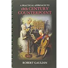 A Practical Approach to 18th Century Counterpoint