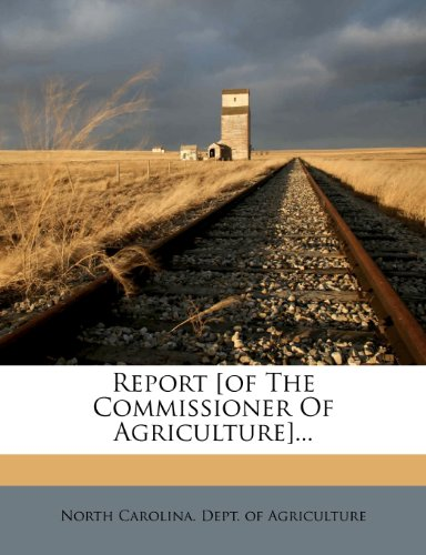 Report [of The Commissioner Of Agriculture]...