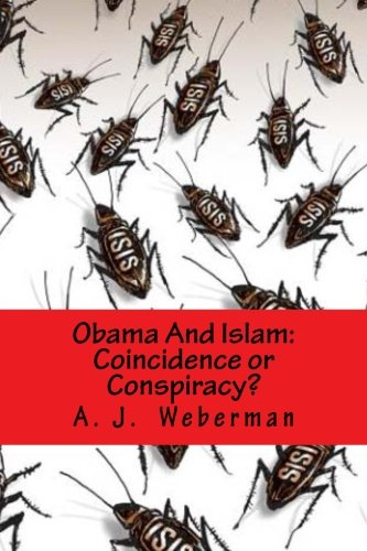 Obama And Islam: Coincidence or Conspiracy?