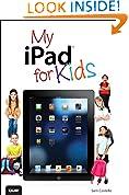#6: My iPad for Kids (Covers iOS 6 on iPad 3rd or 4th generation, and iPad mini) (My...)