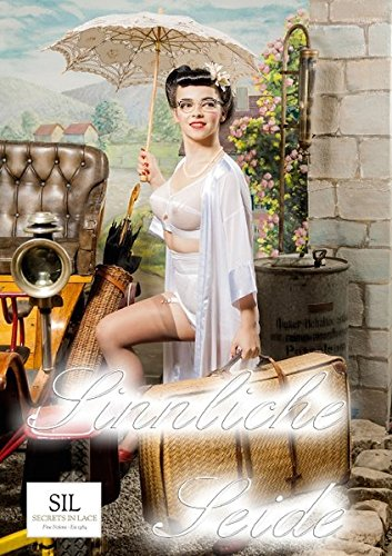 Sinnliche Seide (Posterbuch DIN A3 hoch): Verführerische Wäsche im Stil der 50er-, 60er- und 70er-Jahre (Posterbuch, 14 Seiten) (CALVENDO Menschen)