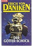 Der Götter-Schock - Erich von Däniken