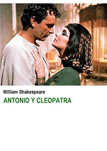 Antonio y Cleopatra por William Shakespeare