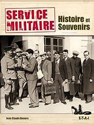 Service militaire : Histoire et souvenirs