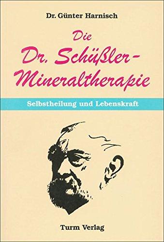 Die Dr. Schüssler-Mineraltherapi...