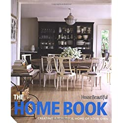The Home Book: Creating a Beautiful Home of Your Own (House Beautiful)