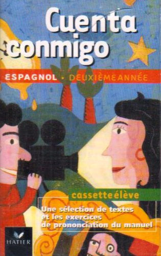 Cuenta Conmigo : Espagnol, 3e LV2, 1ère LV3 (cassette audio)