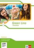 Green Line Transition: Workbook mit Audio-CD, CD-ROM und Übungssoftware Klasse 10 (G8), Klasse 11 (G9) (Green Line Transition. Ausgabe ab 2014)