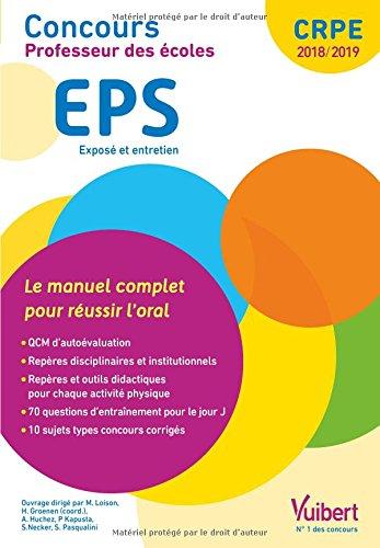 Concours Professeur des écoles - EPS - Le manuel complet pour réussir l'oral - CRPE 2018-2019