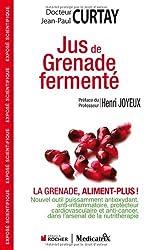 Jus de grenade fermenté : La grenade, aliment-plus !