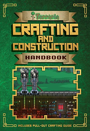 Crafting and Construction Handbook (Terraria) por Daniel Roy