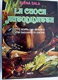 eBook Gratis da Scaricare LA CUOCA AUTODIDATTA 770 Ricette per divertirvi con successo in cucina Seconda Edizione Gennaio 1974 (PDF,EPUB,MOBI) Online Italiano