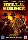 Hell on the Border [DVD] [2019]