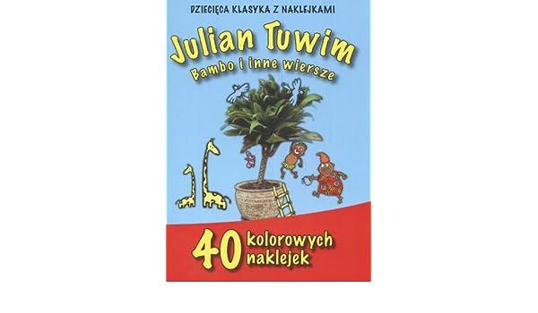 Julian Tuwim Bambo I Inne Wiersze 40 Kolorowych Naklejek