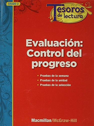 Tesoros de Lectura, A Spanish Reading/Language Arts Program, Grade 2, Monitoring Program Assessment por Mcgraw-Hill Education