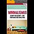 Minimalismus: Schritt für Schritt - Eine Tour durch das ganze Haus