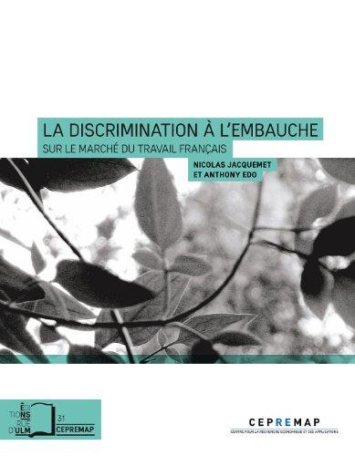 La Discrimination à l'embauche - sur le marché du travail français (collection du CEPREMAP) par Edo Anthony