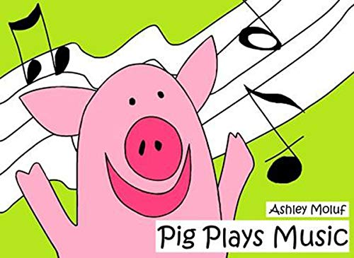 Pig Plays Music (English Edition)
