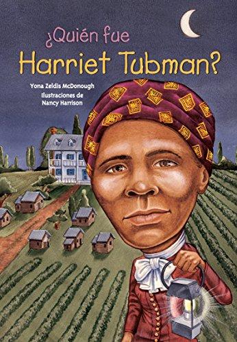 Quien Fue Harriet Tubman? (¿quien Fue...? / Who Was...?) por Yona Zeldis McDonough