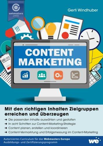 Content-Marketing: Mit den richtigen Inhalten Zielgruppen erreichen und überzeugen