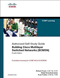 Building Cisco Multilayer Switched Networks (BCMSN) (Authorized Self-Study Guide) (4th Edition) by Richard Froom (2007-02-25)