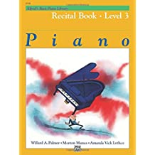Alfred's Basic Piano Course Recital Book, Bk 3 (Alfred's Basic Piano Library)