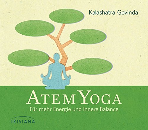 Atem-Yoga CD: Für mehr Energie und innere Balance