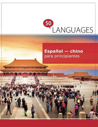 Español - chino para principiantes: Un Libro En Dos Idiomas por Dr. Johannes Schumann