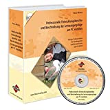 Professionelle Entwicklungsberichte und Beschreibung der Lernausgangslage am PC erstellen: Fertige Textbausteine für Kindergarten und Grundschule auf CD-ROM